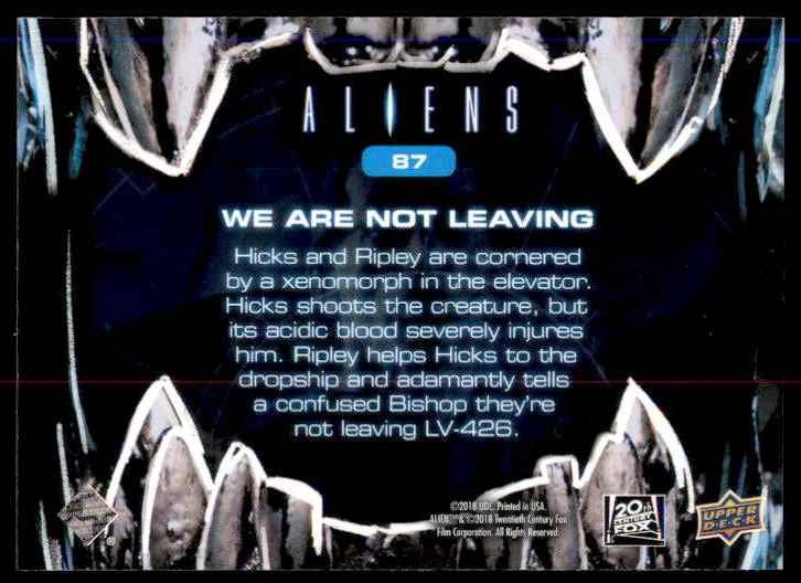 2018 Aliens We Are Not Leaving #87 card back image
