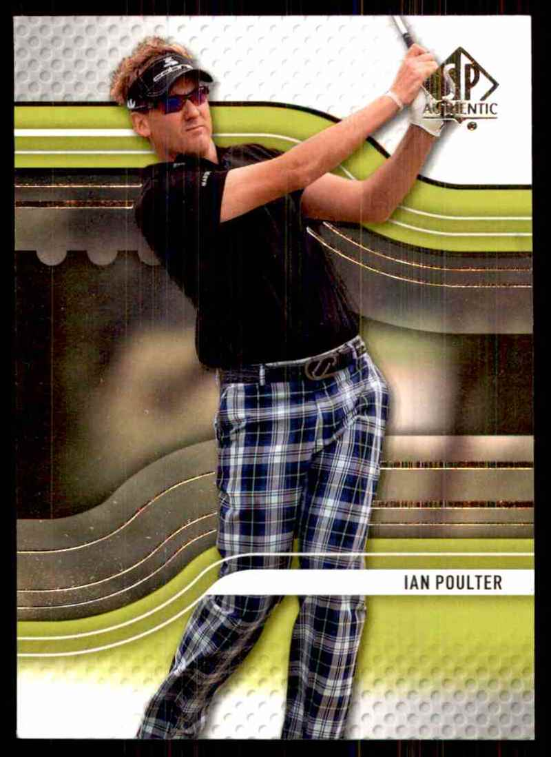 2012 SP Authentic Ian Poulter #26 card front image