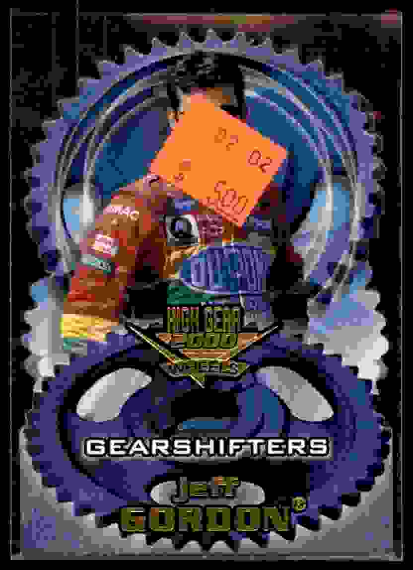 2000 Wheels High Gear Gear Shifters Jeff Gordon #GS6 card front image