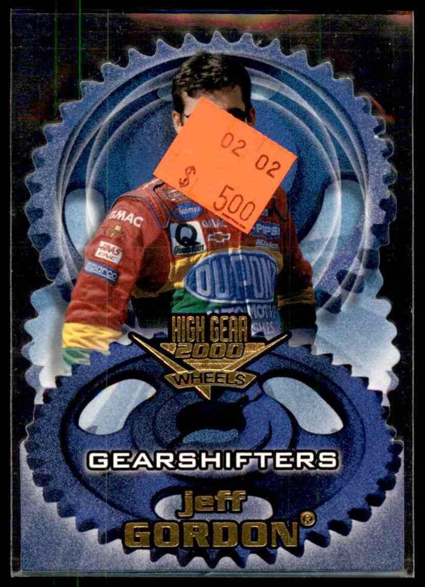 2000 Wheels High Gear Gear Shifters Jeff Gordon #GS6 card front image