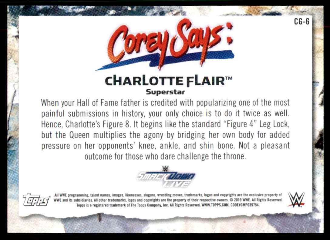 2019 Topps Wwe SmackDown Live Corey Says Charlotte Flair #CG6 card back image