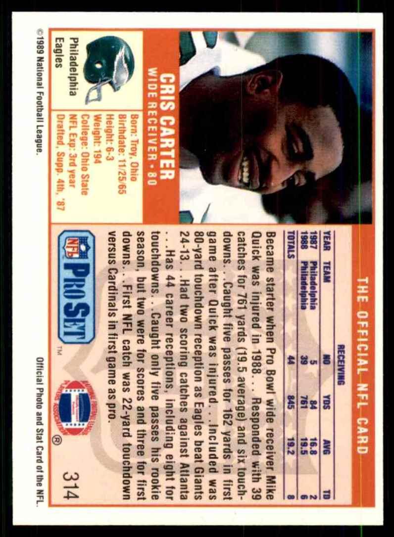 1989 Pro Set Cris Carter RC #314 card back image